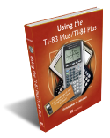 """Using the TI-83 Plus/TI-84 Plus"""