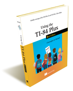 Using the TI-84 Plus, Second Edition Book